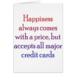 Tarjeta La felicidad viene siempre con un precio