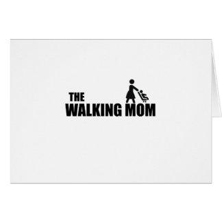 Tarjeta La mamá que camina