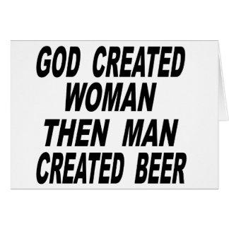 Tarjeta La mujer creada dios entonces sirve la cerveza