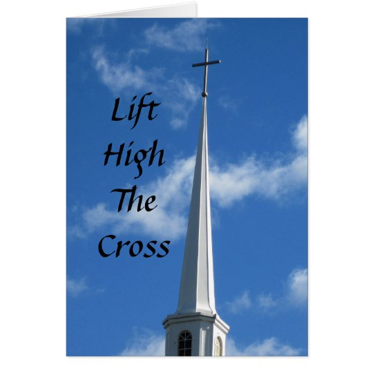 Tarjeta Levante el alto la cruz