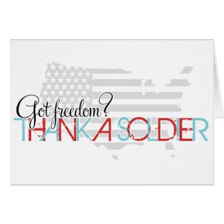 Tarjeta ¿Libertad conseguida? Agradezca a un soldado