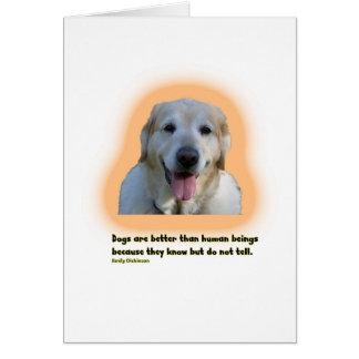 Tarjeta Los perros son mejores que seres humanos