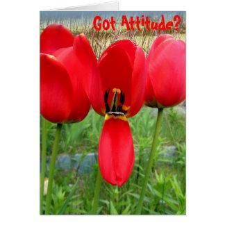Tarjeta Los tulipanes consiguieron actitud
