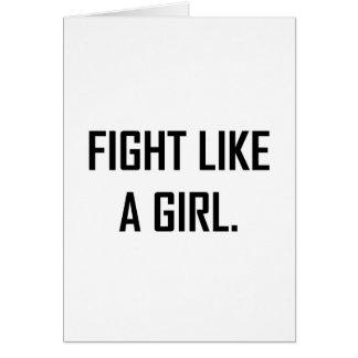 Tarjeta Lucha como un chica