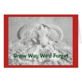 Tarjeta ¡Manera de la nieve que olvidaríamos desearle