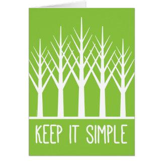 Tarjeta Mantenga simple guardar árboles verdes de vuelta
