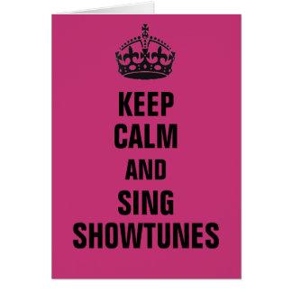 Tarjeta Mantenga tranquilo y cante Showtunes