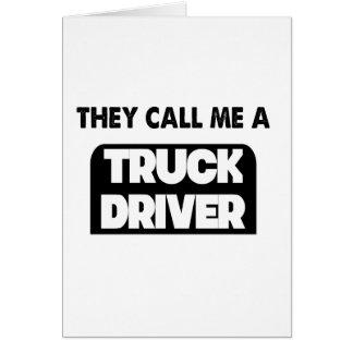 Tarjeta me llaman un conductor de camión