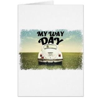Tarjeta Mi día de la manera - día del aprecio