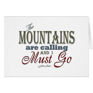 Tarjeta Montañas que llaman la cita de la tipografía -