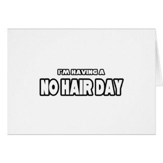 Tarjeta Ningún día del pelo