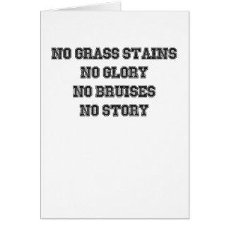 Tarjeta Ningunas manchas de la hierba, ninguna gloria,