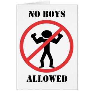 Tarjeta Ningunos muchachos permitidos
