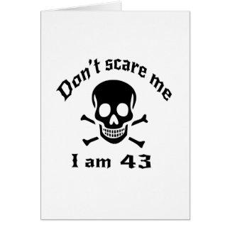 Tarjeta No me asuste que soy 43