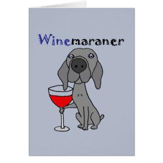 Tarjeta Perro divertido de Weimaraner que bebe el vino