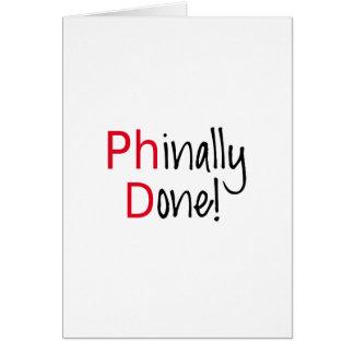 Tarjeta Phinally hecho, graduado del PhD, regalo de la