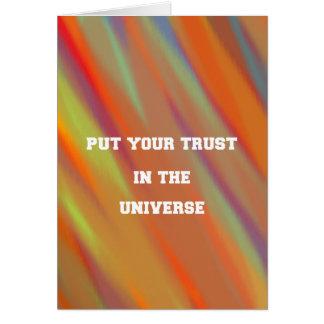 Tarjeta Ponga su confianza en el universo