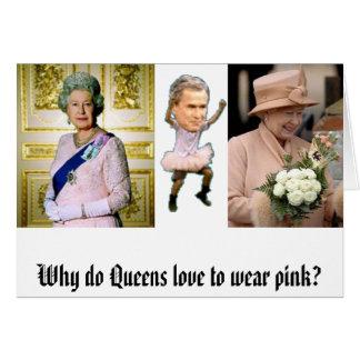 Tarjeta ¿Por qué el Queens ama llevar rosa?