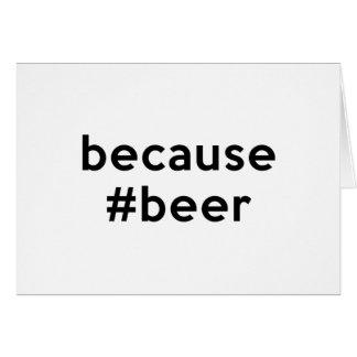 Tarjeta Porque cerveza