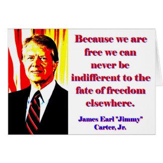 Tarjeta Porque estamos libres - Jimmy Carter