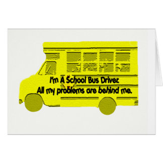 Tarjeta Problemas del conductor del autobús detrás de mí