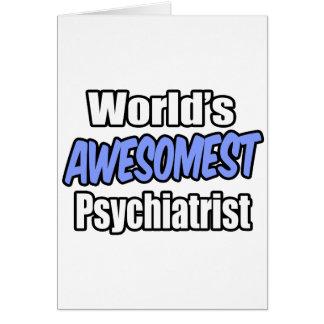 Tarjeta Psiquiatra de Awesomest del mundo