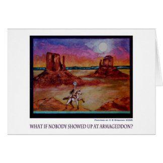 Tarjeta ¿Qué si nadie apareció en el Armageddon?