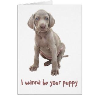 Tarjeta Quiero ser su perrito