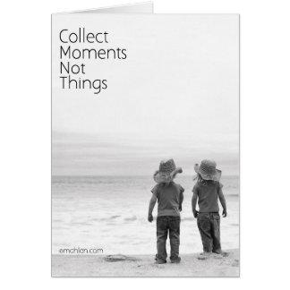 Tarjeta Recoja las cosas de los momentos no