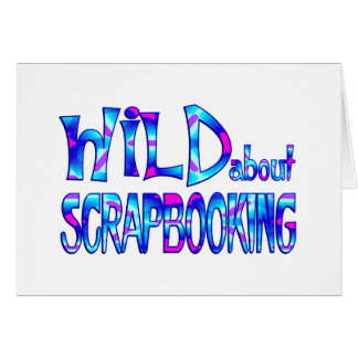 Tarjeta Salvaje sobre Scrapbooking