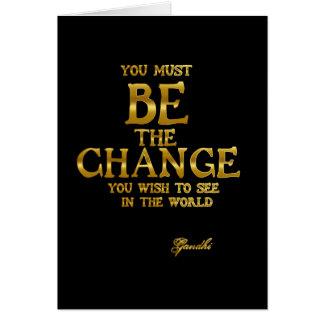 Tarjeta Sea el cambio - cita inspirada de la acción de
