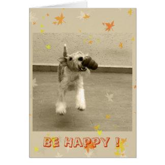 Tarjeta ¡Sea feliz!