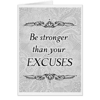 Tarjeta Sea más fuertes que sus excusas - Quote´s positivo