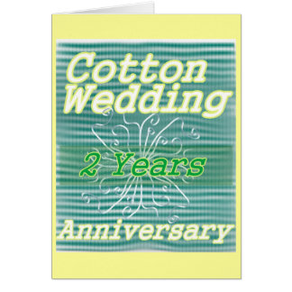 Tarjeta Segundo algodón del ~ del aniversario de boda
