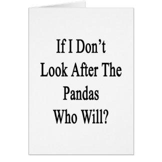 Tarjeta Si no me ocupo las pandas que lo van a hacer