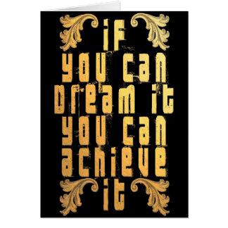Tarjeta Si usted puede soñarlo usted puede alcanzarlo