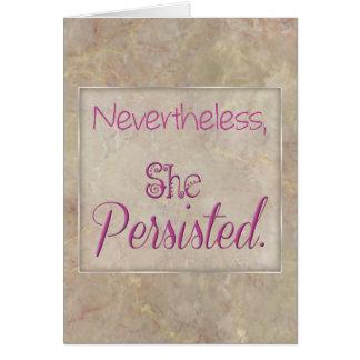 Tarjeta Sin embargo ella persistió