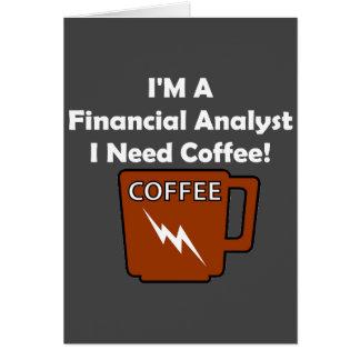 Tarjeta ¡Soy un analista financiero, yo necesito el café!