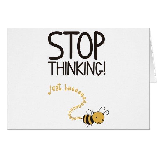 Tarjeta Stop thinking!