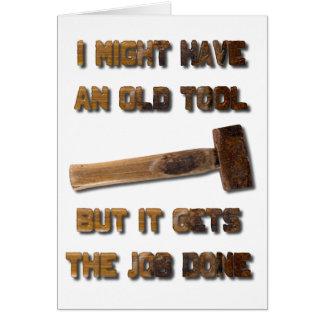 Tarjeta Tenga una herramienta vieja pero consigue la