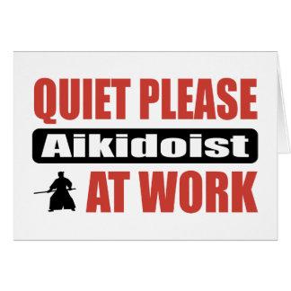 Tarjeta Tranquilidad por favor Aikidoist en el trabajo