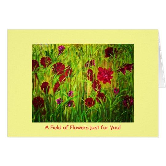 Tarjeta Un campo de flores apenas para usted - Notecard