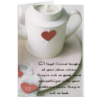 Tarjeta Un té del amigo leal