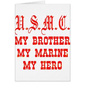 Tarjeta USMC mi Brother mi infante de marina mi héroe