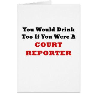 Tarjeta Usted bebería también si usted era reportero de