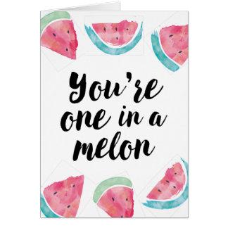 Tarjeta Usted es uno en un cumpleaños del melón