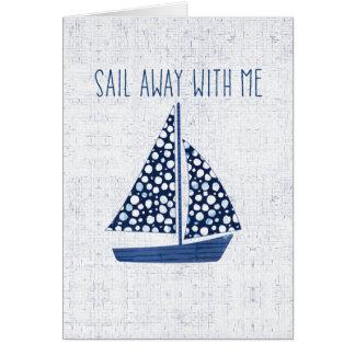 Tarjeta Vela náutica de la cita el | lejos conmigo