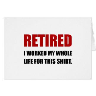 Tarjeta Vida trabajada jubilada para la camisa