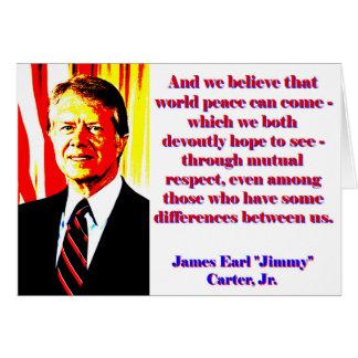 Tarjeta Y creemos esa paz de mundo - Jimmy Carter