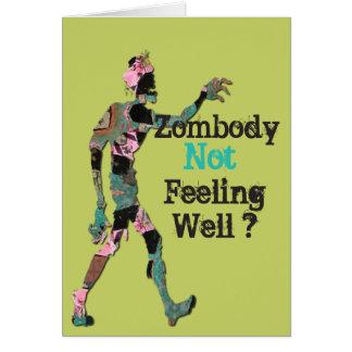 Tarjeta Zombody que no siente bien